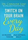 Switch On Your Brain Every Day: 365 Readings…