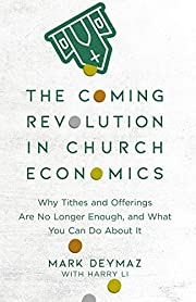 The Coming Revolution in Church Economics:…