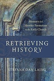 Retrieving History (Evangelical…