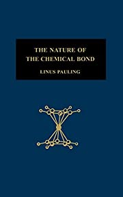 The Nature of the Chemical Bond and the…