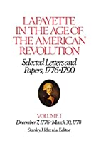 Lafayette in the Age of the American…