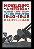 MOBILIZING AMERICA by Keith. Eiler