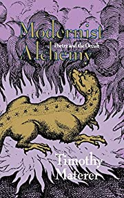 Modernist Alchemy: Poetry and the Occult de…
