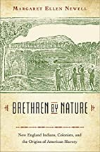Brethren by Nature: New England Indians,…