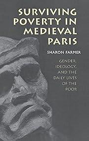 Surviving Poverty in Medieval Paris: Gender,…