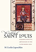 The Making of Saint Louis: Kingship,…
