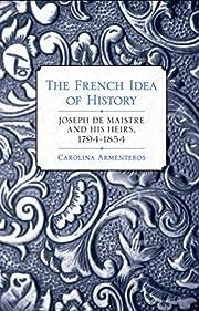 The French Idea of History: Joseph de…