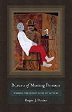 Bureau of Missing Persons: Writing the…