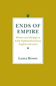 Ends of Empire: Women and Ideology in Early…