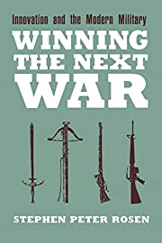 Winning the Next War: Innovation and the…