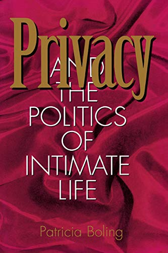 Image for Privacy and the Politics of Intimate Life