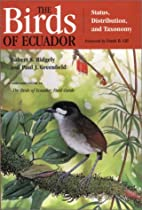 The Birds of Ecuador, Vol. 1: Status,…