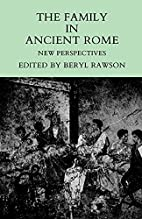 The Family in Ancient Rome: New Perspectives…