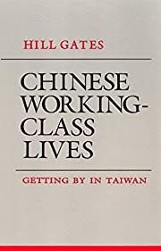 Chinese working-class lives : getting by in…