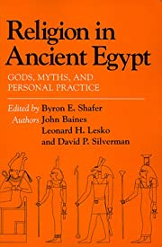 Religion in Ancient Egypt: Gods, Myths, and…