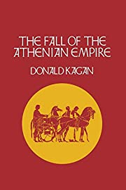 The Fall of the Athenian Empire (New History…