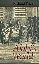 Alabi's World by Richard Price