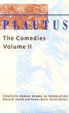 The Comedies Volume II by David R. Slavitt