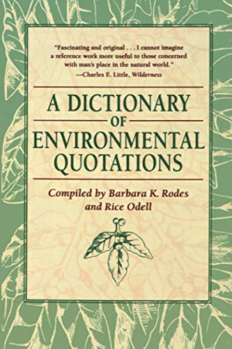 Dictionary of Environmental Quotations