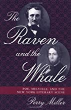 The Raven and the Whale: Poe, Melville, and…