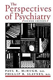 The Perspectives of Psychiatry av Paul R.…
