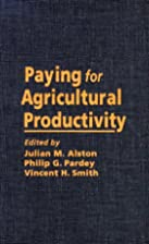Paying for agricultural productivity by…