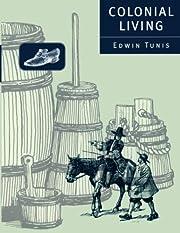 Colonial Living – tekijä: Edwin Tunis