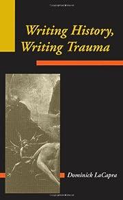 Writing History, Writing Trauma (Parallax:…