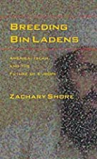 Breeding Bin Ladens: America, Islam, and the…