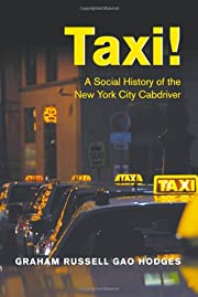 Taxi! : a social history of the New York…