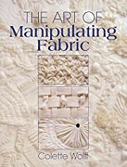 The Art of Manipulating Fabric de Colette…