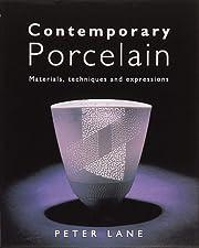 Contemporary Porcelain por Peter Lane