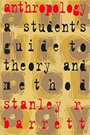 Anthropology: A Student's Guide to Theory…