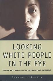 Looking White People in the Eye: Gender,…