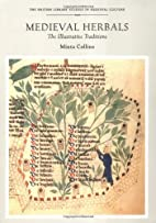 Medieval Herbals: The Illustrative…