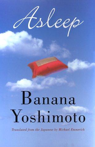 Asleep by Banana Yoshimoto
