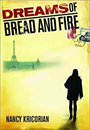 Dreams of Bread and Fire af Nancy Kricorian