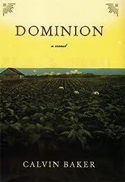 Dominion: A Novel por Calvin Baker