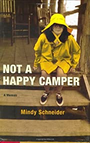 Not a Happy Camper: A Memoir av Mindy…