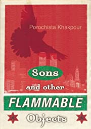 Sons and Other Flammable Objects: A Novel di…