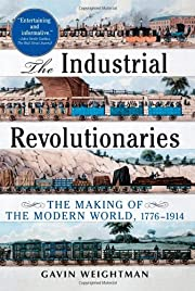 Industrial Revolutionaries: The Making of…