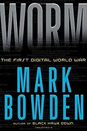 Worm: The First Digital World War av Mark…