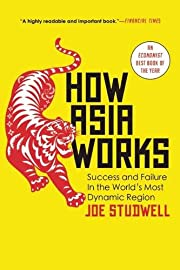 How Asia Works por Joe Studwell