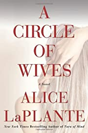 A Circle of Wives por Alice LaPlante