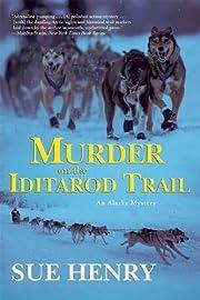 Murder on the Iditarod Trail (Alaska…