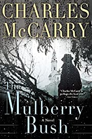 The Mulberry Bush de Charles McCarry