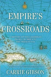 Empire's Crossroads: A History of the…