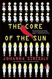 The Core of the Sun – tekijä: Johanna…