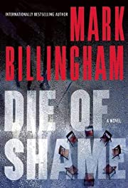 Die of Shame av Mark Billingham