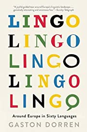 Lingo: Around Europe in Sixty Languages af…